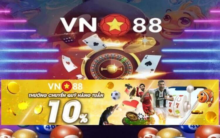 Khuyến mãi vn88 nhận quà khủng chỉ có tại nhà cái cá cược hàng đầu Châu Á