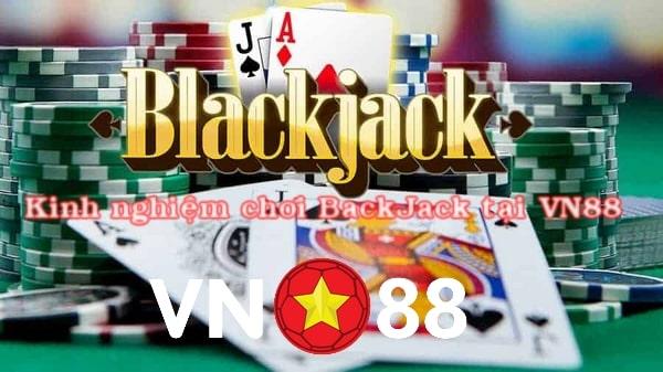 Kinh nghiệm chơi game blackjack thắng lớn