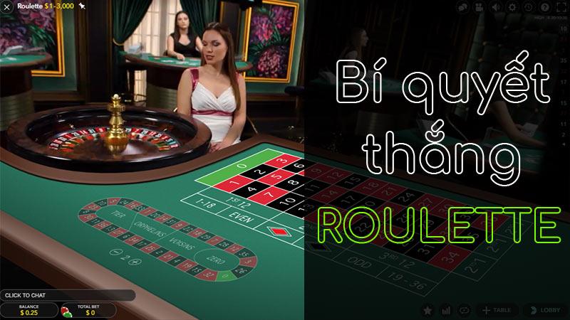 Mẹo chơi Roulette với chiến lược chắc thắng ai cũng làm được